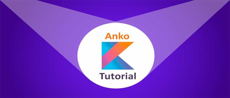 Anko Commons Tutorial